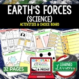 Earth's Forces Activities, Choice Board, Print & Digital, Google