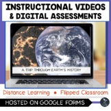 Earth's History Instructional Videos & Digital Quiz - Dist
