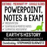 Earth's History PowerPoint, Notes & Exam