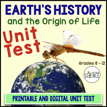 Earth's History and the Origin of Life Unit Test