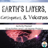 Earth's Layers, Earthquakes, & Volcanoes Project and Activity Pack