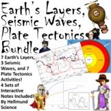 Earth's Layers, Seismic Waves, Plate Tectonics Bundle