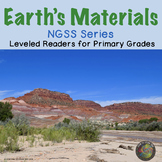 Earth's Materials:  NGSS Leveled Readers for Primary Grades