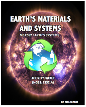 Earth's Materials and Systems Activity Packet (NGSS:ESS2.A)