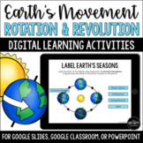 Earth's Movement in Space - Rotation Revolution Digital Activities Google Slides