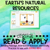 Earth's Natural Resources DIGITAL Read and Apply for Dista