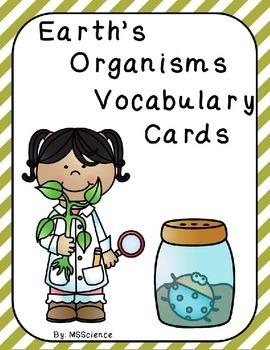Earth's Organisms Vocabulary Cards