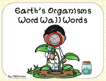 Earth's Organisms Word Wall Words