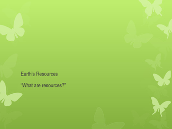 Earth's Resources, Lesson 1