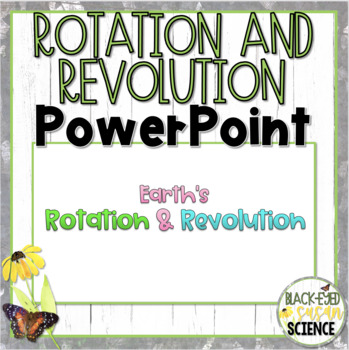 Earth's Rotation and Revolution Doodle Notes-Power Point