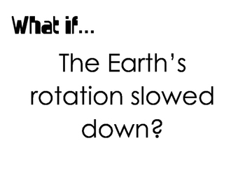 Earth's Rotation and Revolution - What if Questions