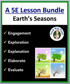 Earth's Seasons - Complete 5E Lesson Bundle
