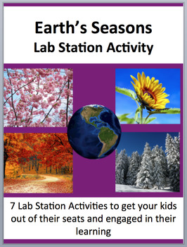 Earth's Seasons - Why do they occur? - 7 Engaging Lab Stations