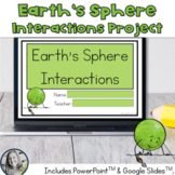 Earth's Sphere Interactions Project NGSS - Now Digital!