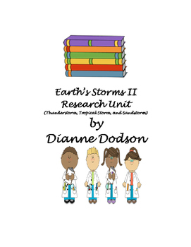 Earth's Storms Research II (Thunderstorm, Tropical Storm, and Sandstorm)