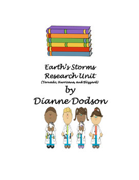 Earth's Storms Research Unit I (Tornado, Hurricane, and Blizzard)