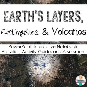 Earth: Earth's Layers, Plate Tectonics, Earthquakes and Vo