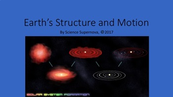 Earth's Structure and Motion PPT w/Student Notetaking Guide