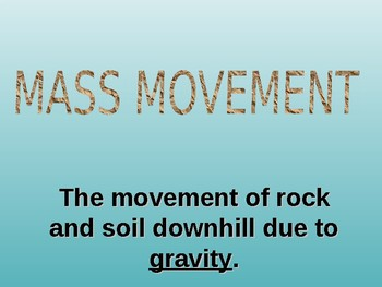 Earth's Structures Mass Movement Notes 6th grade Science
