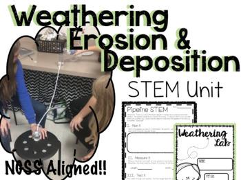Earth's Surface:  Deposition/Erosion/Weathering STEM Unit