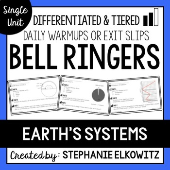 Earth's Systems Bell Ringers