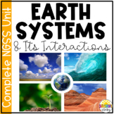 Earth's Systems and Interactions Complete Unit {NGSS Aligned 5-ESS2}