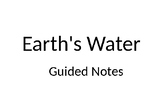 Earth's Water Guided Notes