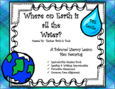 Earth's Water and Water Cycle Balanced Literacy Instructio