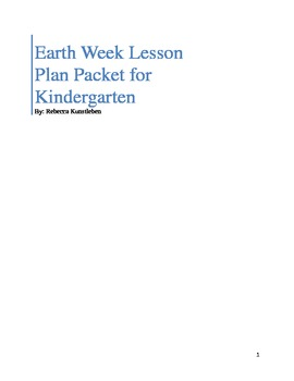 Earth week lesson plan packet for kindergarten