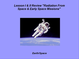 "Earth/Space ActivInspire Review Lesson I & II ""Radiation / Early Space Missions"""