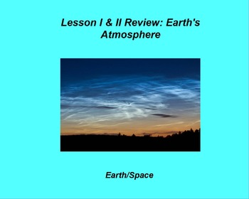 """Earth/Space ActivInspire Review Lesson I and II """"Atmosphere and Energy Transfer"""""""