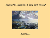 """Earth/Space ActivInspire Review Lesson I and II """"Geologic Time and Early Earth"""""""
