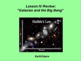 """Earth/Space ActivInspire Review Lesson IV """"Galaxies and the Big Bang"""""""