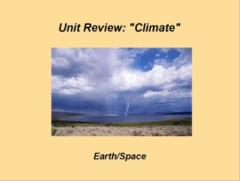 "Earth/Space ActivInspire Unit VI Assessment Review ""Climate"""