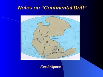"""Earth/Space Lesson I PowerPoint """"Continental Drift"""""""