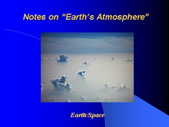 "Earth/Space Lesson I PowerPoint ""Earth's Atmosphere"""