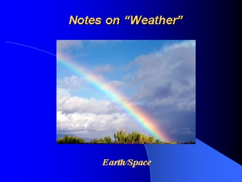 "Earth/Space Lesson I PowerPoint ""What is Weather?"""