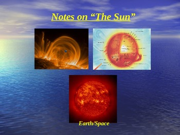 "Earth/Space Lesson II PowerPoint ""The Sun"""