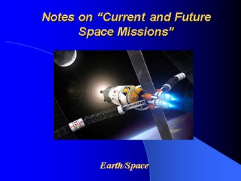 "Earth/Space Lesson III PowerPoint ""Current and Future Space Missions"""