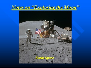 """Earth/Space Lesson III PowerPoint """"Exploring the Moon"""""""