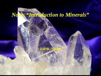 """Earth/Space Lesson I PowerPoint """"Introduction to Minerals"""""""