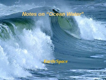 """Earth/Space Lesson I PowerPoint """"Ocean Water"""""""