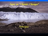 "Earth/Space Lesson III PowerPoint ""Climatic Changes"""