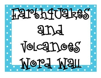 Earthquakes and Volcanoes Word Wall