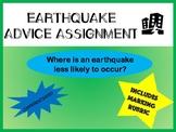 Earthquake Advice Assignment: Where is an earthquake less