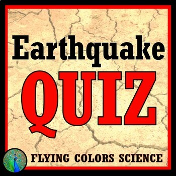 Earthquake Quiz / Test Assessment Middle School NGSS MS-ESS2-2 MS-ESS2-3