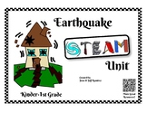 Earthquake STEAM Unit - Kinder/1st Grade