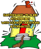 Earthquake Science 70 Slide Powerpoint with Clicker Questi