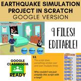 Earthquake Simulation Scratch Project (focus on variables)