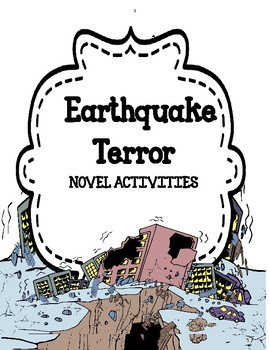 Earthquake Terror - Novel Activities Unit